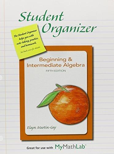 9781269430654: Student Organizer for Beginning & Intermediate Algebra 5th edition by Martin-Gay, Elayn (2012) Loose Leaf