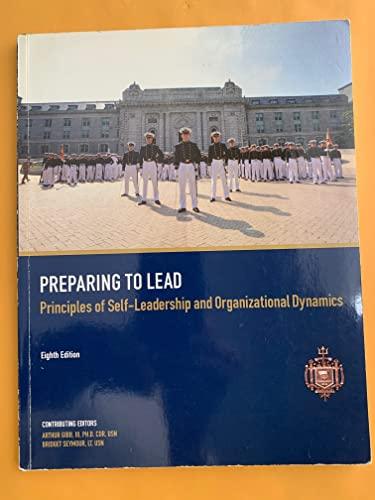 9781269432009: Preparing to Lead: Principles of Self-leadership and Organizational Dynamics