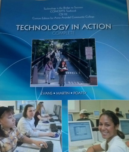 9781269432146: Technology in Action Complete - Custom Edition for Anne Arundel Community College