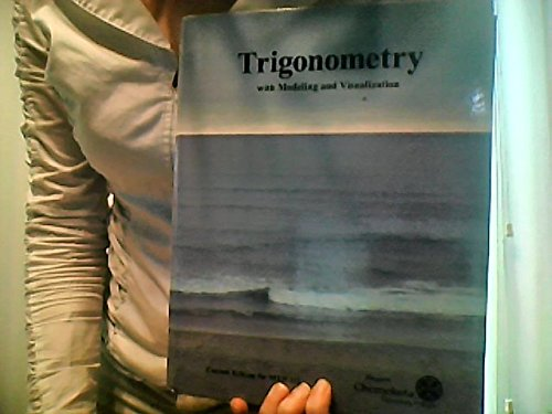 9781269436434: Trigonometry with Modeling and Visualization