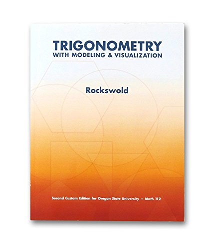 9781269438247: Trigonometry with Modeling and Visualization