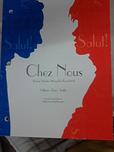 9781269438599: Chez Nous Student Activities Manual for French 150 Custom Edition for Indiana University