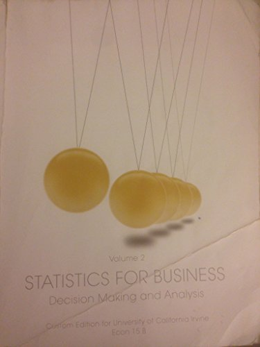 9781269440417: Statistics for Business : Decision Making and Analysis