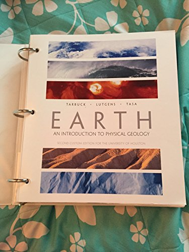9781269445900: Earth: An Introduction to Physical Geology (11th Edition), Second Custom Edition for the University of Houston
