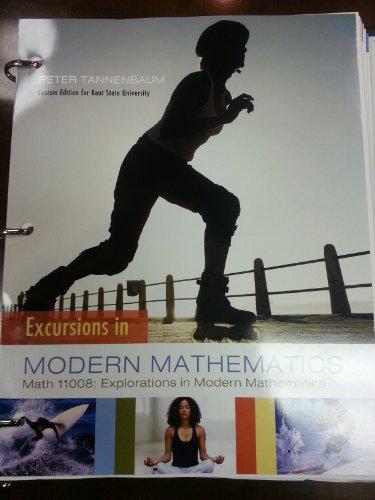 9781269446716: Excursions in Modern Mathematics (8E) [Math 11008: Explorations in Modern Mathematics] (Kent State University)