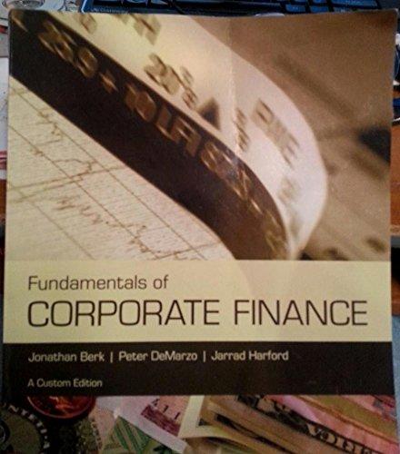 Fundamentals of Corporate Finance: Jonathan Berk, Peter