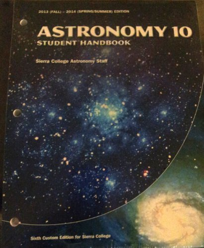 9781269450492: Astronomy 10 Student Handbook Sixth Custom Edition for Sierra College