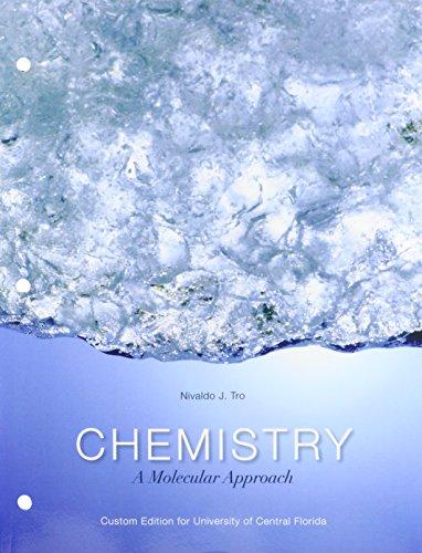 9781269450997: Chemistry: A Molecular Approach University of Central Florida Custom Edition Nivaldo Tro