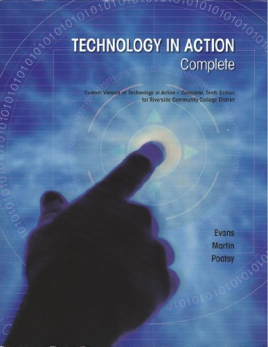9781269459433: Technology in Action Complete Tenth Edition - Custom for Riverside Community College District