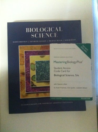 9781269460552: Biological Science : Custom edition for Northern Arizona University