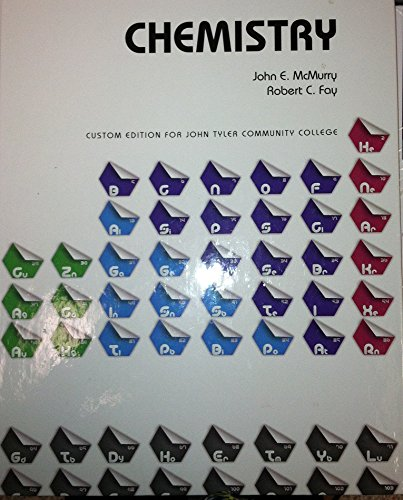 Chemistry Custom Edition for John Tyler Community: John E McMurry