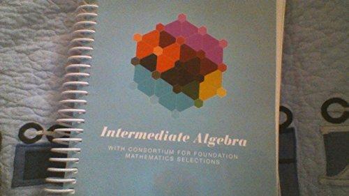 9781269462563: Intermediate Algebra (Custom Edition for Community College of Denver)