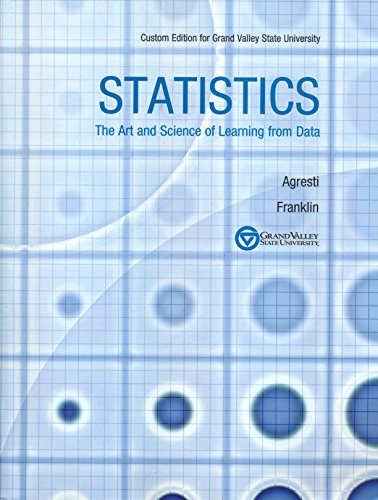 9781269462594: Statistics: The Art and Science of Learning from Data, Custom Edition for Grand Valley State University