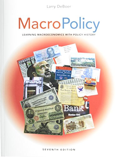9781269515931: MacroPolicy: Learning Macroeconomics with Policy History (7th Edition)