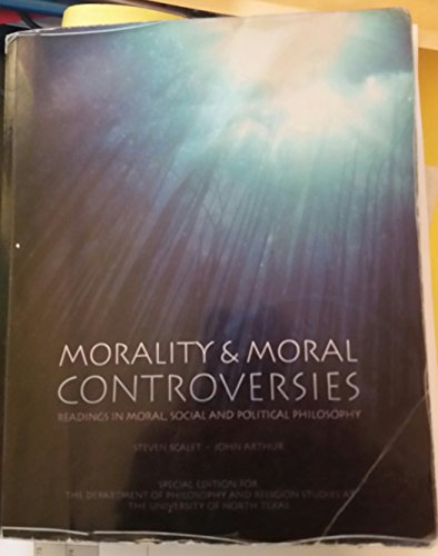 9781269561099: Morality & Moral Controversies: Readings in Moral, Social and Political Philosophy