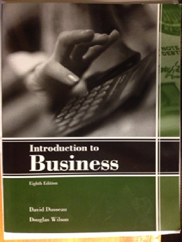 Introduction to Business, 8th Ed.: Dusseau, David and