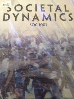 9781269562416: Societal Dynamics SOC 1001 (Custom Edition for University of Cincinnati)