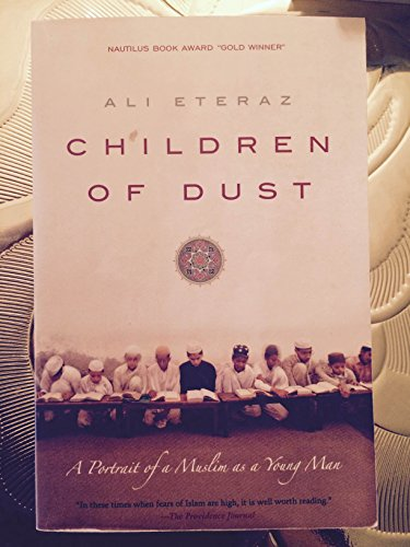 9781269577595: Children of the Dust A portrait of a Muslim as a Young Man