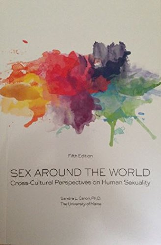 9781269590846: Sex Around the World: Cross-cultural Perspectives on Human Sexuality
