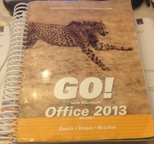 9781269598217: Go! With Microsoft Office 2013(fourth Custom Edition for Houston Community College)