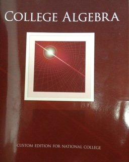 9781269607087: College Algebra (Custom Edition For National College)
