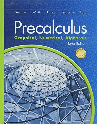 9781269614108: Precalculus : Graphical & Numerical & Algebra