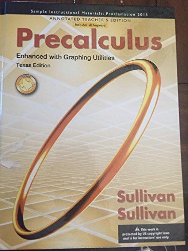 9781269614375: Precalculus Enhanced with Graphing Utilities Texas Edition TEACHER'S EDITION