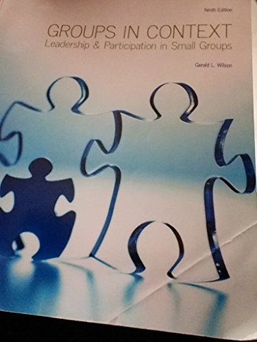 9781269615990: Groups in Context Leadership & Participation in Small Groups