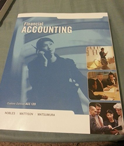 9781269618526: Financial Accounting (Custom Edition for ACC 120)