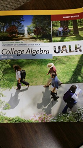 9781269620796: College Algebra Ualr Math 1302 Second Edition