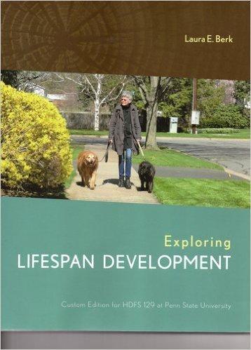 9781269622950: Exploring Lifespan Development (Custom Edition for HDFS 129 at Penn State University)