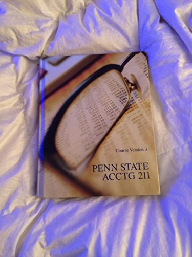 9781269626231: Penn State Accounting 211 Course Version 3