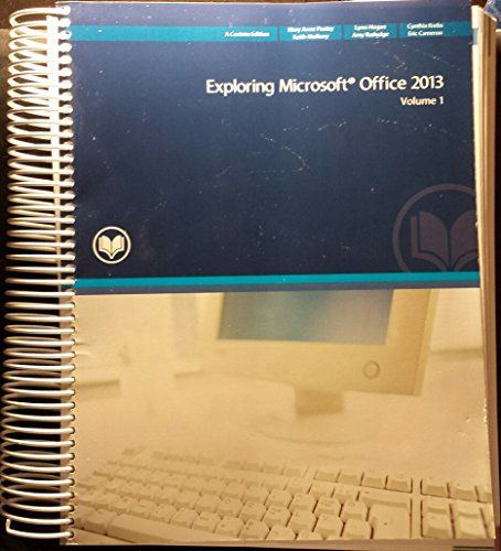 9781269635387: Exploring Microsoft Office 2013 Volume 1