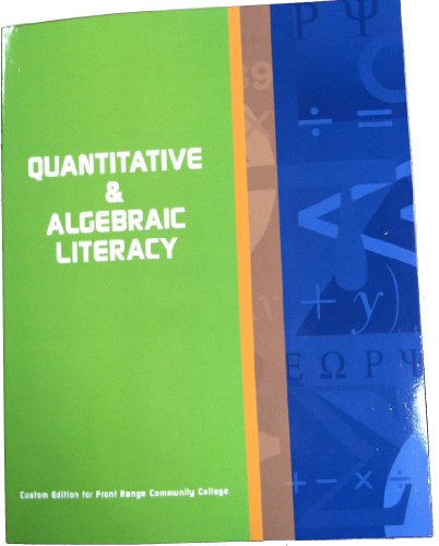 9781269642705: Quantitative & Algebraic Literacy