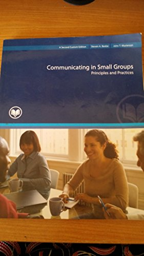 9781269657082: Communicating in Small Groups Principles and Practices