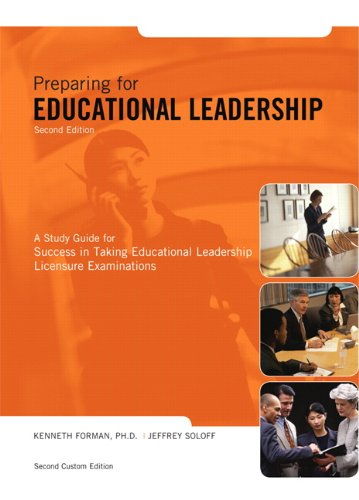 Preparing for Educational Leadership (2nd Edition): Kenneth Forman; Jeffrey