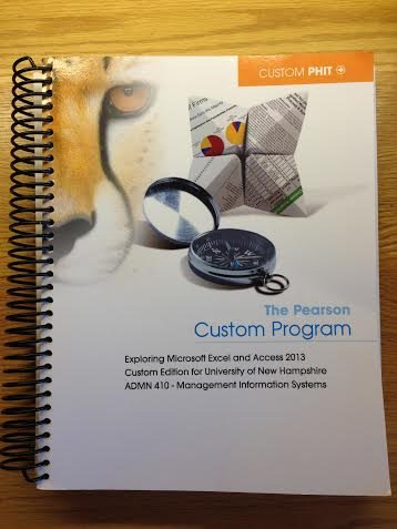 9781269666831: The Pearson Custom Program Exploring Microsoft Excel and Access 2013 Custom Edition for University of New Hampshire ADMN 410 - Management Information Systems