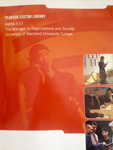 9781269677653: Pearson Custom Library: Amba 610 (UMUC) the Manager in Organizations and Society