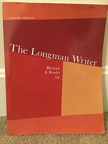 """9781269682497: The Longman Writer: Rhetoric & Reader, 9th Edition, Concise Edition (comes with """"Quick Access Brief"""" book)"""