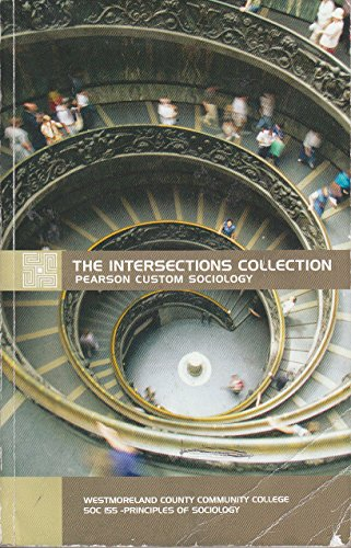9781269682596: The Intersections Collection Pearson Custom Sociology