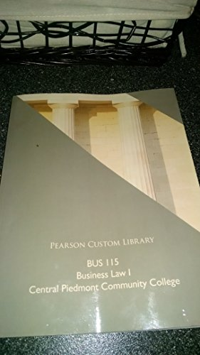 9781269684644: BUS 115 Business Law 1 Pearson Custom Library Central Piedmont Community College