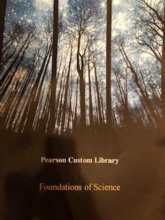 9781269685535: Foundations of Science: Pearson Custom Library