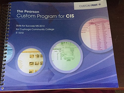 9781269687003: Pearson Custom Program for CIS, Skills for Success MS 2013 for Cuyahoga Community College IT 1010