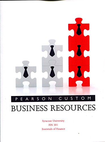 9781269691338: Business Resources - Pearson Custom Edition for Syracuse University - FIN 301 Essentials of Finance