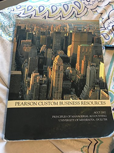Pearson custom business resources abebooks acct 2002 principles of managerial accounting university pearson custom business fandeluxe Images