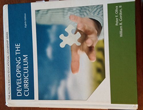 9781269711951: Developing the Curriculum 8th Edition (The Allyn & Bacon Educational Leadership Series)