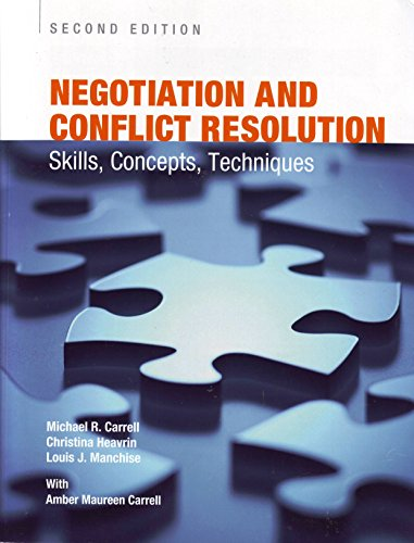 9781269715546: Negotiation and Conflict Resolution: Skills, Concepts, Techniques - 2nd Edition