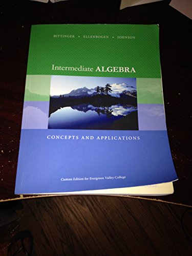 9781269748995: Intermediate Algebra Concepts and Applications Custom Edition for Evergreen Valley College