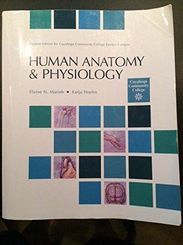 9781269754064: Human Anatomy & Physiology: Custom Edition for Cuyahoga Community College Eastern Campus