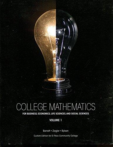 9781269755016: College Mathematics for Business, Economics, Life Sciences and Social Sciences Vol 1